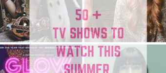 New Shows To Watch – Summer Edition